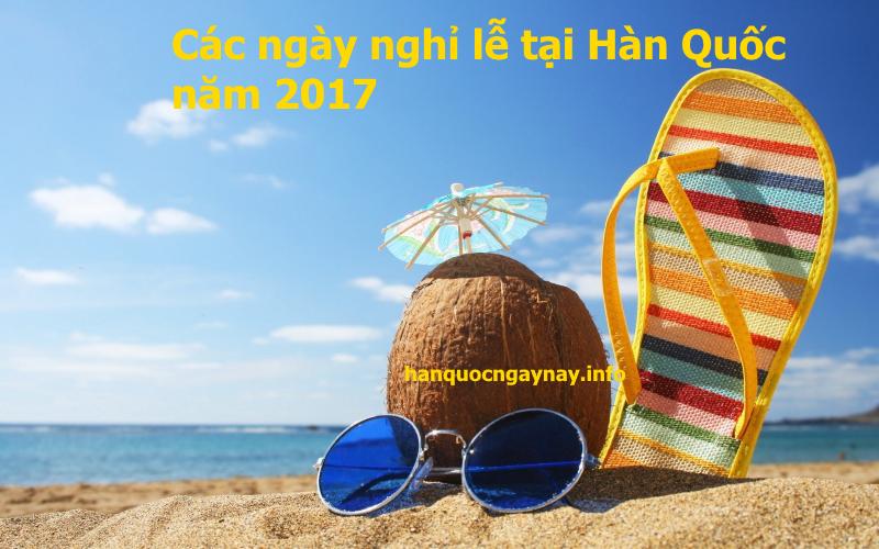 hanquocngaynay.info - Ngày nghỉ lễ quốc gia năm 2017